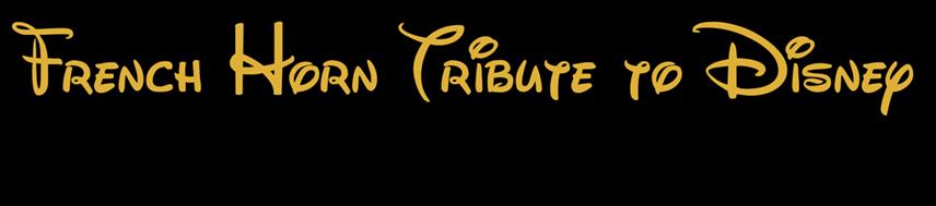 French Horn Tribute to Disney - Alan Menken Songs